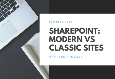 SharePoint Modern vs Classic Sites