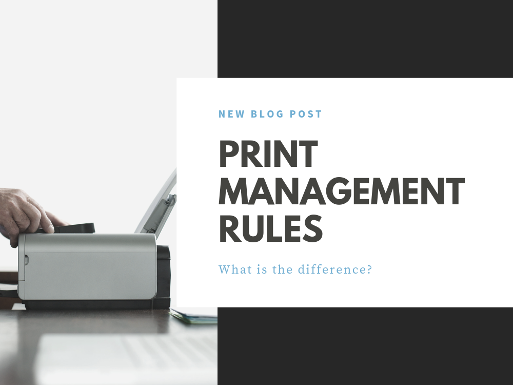 Print Management Rules
